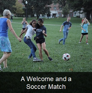 A Welcome and a Soccer Match