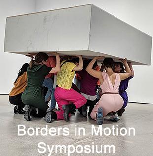 Borders in Motion Symposium